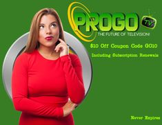 ProGoTV Coupon Code GO10 10.00 off including subscription renewals