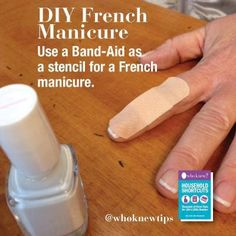 Tip of the Day: DIY French Manicure - Tip of the Day - Who Knew Tips - from the authors of the As Seen on TV books