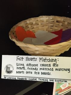 Felt Heart Matching Provocation: Two the same hearts were in the basket and friends had to find them and match them together.