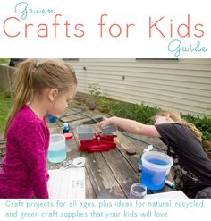 Green crafting projects for children: A list of crafts for kids of all ages along with ideas for kid craft supplies that are healthier for your kids and the planet from craftingagreenworld.com.