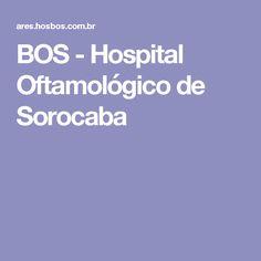 BOS - Hospital Oftamológico de Sorocaba