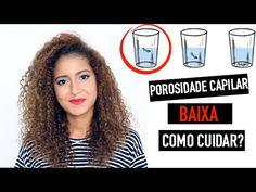 Como cuidar de um cabelo com POROSIDADE BAIXA | Mari Morena - YouTube