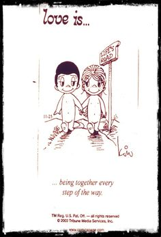 love is... being together every step of the way...