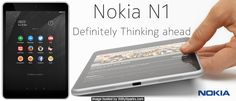 Nokia N1 has everyone talking | Witty Sparks