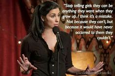 """I think this is a great point. If people would stop telling girls """"you can be an… – Trend Switchfoot Quotes 2019 Great Quotes, Me Quotes, Inspirational Quotes, Girl Quotes, Tina Fey Quotes, Funny Women Quotes, Amazing Quotes, Quotable Quotes, Motivational Quotes"""