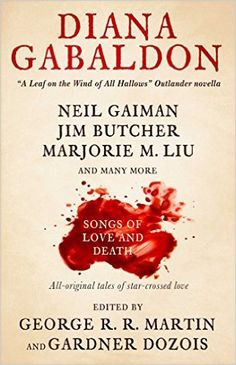 Amazon.com: Songs of Love and Death: All-Original Tales of Star-Crossed Love (Kushiel's Legacy) eBook: George R. R. Martin, Gardner Dozois: Kindle Store