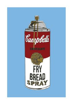Fry Bread Spray - Steven Paul Judd - Limited Edition of 50 hand signed and numbered 4 color Serigraph print. Native American Humor, American Indian Quotes, Native Humor, Native American Heritage Month, Native American Patterns, Native American Indians, Native Americans, Native Style, Native Art