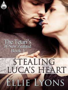 Stealing Luca's Heart (The Tetari's of New Zealand, #1) by Ellie Lyons