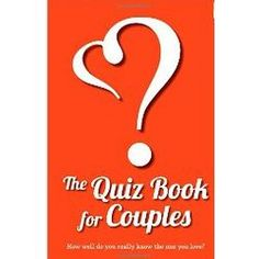 Get to know your mate better with this Couples Quiz Book.