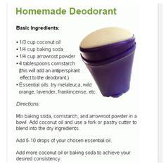 Deoderant recipe - email kkgyrl@sbcglobal.net or visit https://www.youngliving.com/signup/?site=US&sponsorid=1729151&enrollerid=1729151