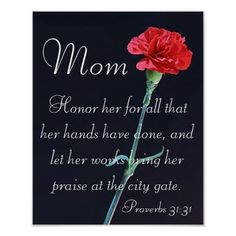 Shop red carnation Mother's Day bible verse Proverbs Poster created by LPFedorchak. Bible Verses About Mothers, Family Bible Verses, Bible Scriptures, Mom Poems, Kids Poems, Biblical Verses, Bible Notes, Daily Scripture, Bible Art