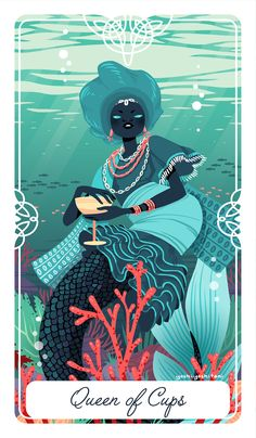 The Queen of Cups for my Fairytale Tarot: Myths Legends and Deities From Around the World This is the goddess Yemoja. Part of African diaspora, she is worshiped in western Africa as well as parts of the Americas, Specifically the goddess of the ocean...