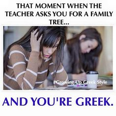 That moment when the teacher asks you for a family tree. and you're Greek. Greek Memes, Funny Greek, Best Memes, Funny Memes, Jokes, Hilarious, Culture Quotes, Greek Language, Greek Culture