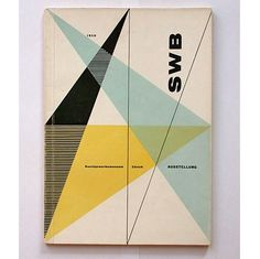 "Hans Neuberg catalog cover design, 1950 for Schweizerischer Werkbund (SKW) Ausstellung Kunstgewerbemuseum Zürich. ""The Swiss Werkbund (SWB), founded in 1913, is an association of designers and architects whose goal is to achieve ""good and functionally"" designed products. This is the catalogue of an exhibition which showed the work of the Zürich group."