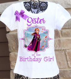 Frozen 2 Sister Shirt | Frozen 2 Birthday Shirt | Frozen 2 Birthday Party Ideas #frozen2 #frozenbirthday #twistintwirlintutus www.TwistinTwirlinTutus.com