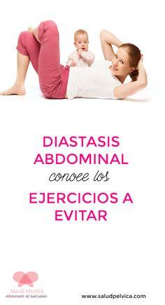Tras el parto puedes tener diastasis abdominal: conoce que ejercicios puedes realizar y cuales no.