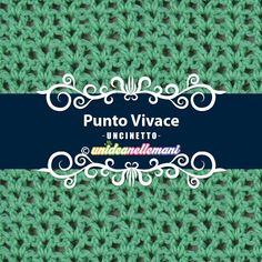 Punti Uncinetto facili: il Punto Vivace. Schema e spiegazioni Crochet, Knitting, Crocheting, Tricot, Stricken, Chrochet, Weaving, Hooks, Quilting
