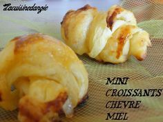 Small goat / honey croissants - In Angie& little kitchen . Good Healthy Recipes, Sweet Recipes, Vegetarian Recipes, Tapas, Mini Croissants, Breakfast Buffet, Eat Breakfast, Snack, Cooking Time