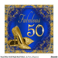 Royal Blue Gold High Heel Fabulous 50th Birthday 5.25x5.25 Square Paper Invitation Card