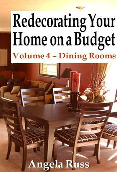#Free E-Book---> Redecorating Your Home on a Budget - Volume 4 - Dining Rooms #Design Your Life http://www.amazon.com/dp/B008940TYG/ref=cm_sw_r_pi_dp_jwHfqb0BSHANS