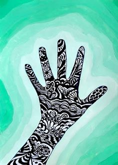 In this class every students decorated the silhouette of his own hand. Watercolor or artist choice of paint for background. Tangle around your fingers, wrist and arm.  Find patterns around the classroom, in nature, and print.