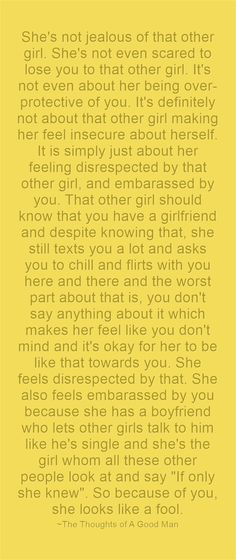 She's not jealous of that other girl. Jealous Girls Quotes, Jealous Girlfriend Quotes, Being A Girlfriend, Being Jealous Quotes, Be That Girl Quotes, Being Cheated On Quotes, Scared Relationship Quotes, Scared Quotes, Frases