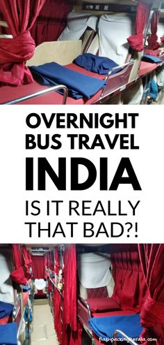 Backpacking India travel tips for south asia. overnight sleeper seat. Getting around india by bus. delhi, rajasthan, jaipur, udaipur, mumbai, goa, kerala, hampi. outdoor culture travel tips. beautiful places for world bucket list, wanderlust inspiration. #flashpackingkerala