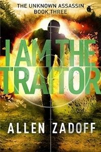 I Am the Traitor by Allen Zadoff book review | Alexia's Books and Such