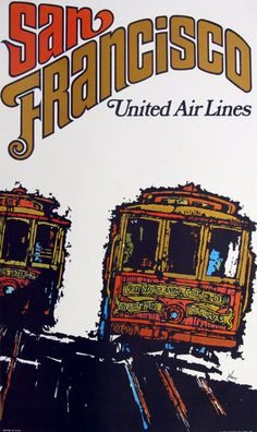 San Francisco ~ United Air Lines vintage travel poster featuring cable cars
