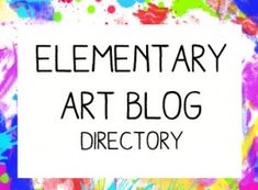 directories for elementary art teacher blogs, middle school and high school blogs. categorized!