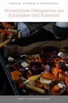Winterliches Ofengemüse aus regionalen Zutaten ist fix gemacht und megalecker. #ofengemüse #winterrezept Easy Peasy, Pot Roast, Good Food, Favorite Recipes, Foodblogger, Ethnic Recipes, German, Lifestyle, Vegetarian Recipes