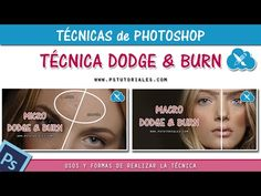 Técnicas de Dodge and Burn en Photoshop | PS Tutoriales