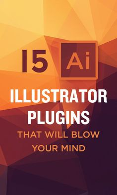 15 Illustrator Add-ons That Will Blow Your Mind