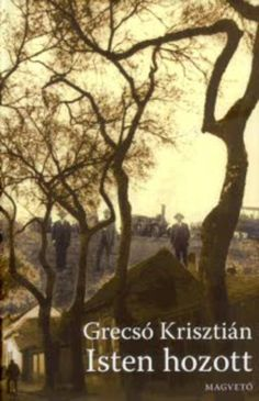 Grecsó Krisztián: Isten hozott Angel Artwork, Places To Visit, Ebooks, Marvel, Plants, Lavender, Reading, Products, Reading Books