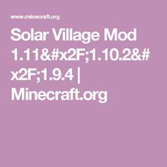 Solar Village Mod 1.11/1.10.2/1.9.4   Minecraft.org