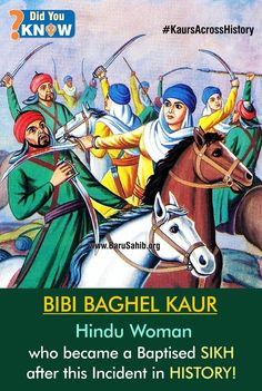 #DidYouKnow Bibi Baghel Kaur- Hindu Woman who became a Baptised SIKH after this Incident in HISTORY! Before She became Baghel Kaur, She was a newly wed Hindu Girl who was abducted by Ahmad Shah Abdali's Soldiers on the way back to her in laws home. The Groom approached various heads of the state but no one cared to help him. He then turned to the Sikhs who lived in the Jungles. Read More http://barusahib.org/…/bibi-baghel-kaur-hindu-woman-who-be…/ Share & Spread!