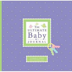 The Ultimate Baby Journal [Hardcover-spiral], (baby book, baby journal, baby shower gift, reference) Preparing The Nursery, Baby Journal, Photo Banner, Third Birthday, Baby Registry, Having A Baby, New Parents, Beautiful Babies, Book Format