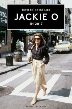 Jackie O has the most iconic style—here's how to channel her in 2017.
