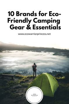 10 Brands for Eco-Friendly Camping Gear and Essentials