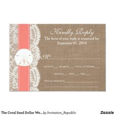 The Coral Sand Dollar Wedding Collection RSVP Card The coral sand dollar beach wedding collection is a stunning design featuring a lovely rustic burlap effect background with a romantic vintage white lace effect trim finished with a stunning sand dollar and coral ribbon. These RSVP cards can be personalized for your special occasion and would make the perfect insert cards for a wedding, bridal shower, engagement party, birthday party and much, much more. *Please note that Zazzle only sell…