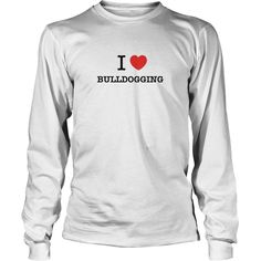 I Love BULLDOGGING #gift #ideas #Popular #Everything #Videos #Shop #Animals #pets #Architecture #Art #Cars #motorcycles #Celebrities #DIY #crafts #Design #Education #Entertainment #Food #drink #Gardening #Geek #Hair #beauty #Health #fitness #History #Holidays #events #Home decor #Humor #Illustrations #posters #Kids #parenting #Men #Outdoors #Photography #Products #Quotes #Science #nature #Sports #Tattoos #Technology #Travel #Weddings #Women
