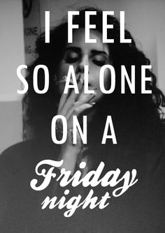 That feeling used to get me in BIG #trouble but now I learned that I'm good company and it's ok to have some productive #Fridays :) #LDR