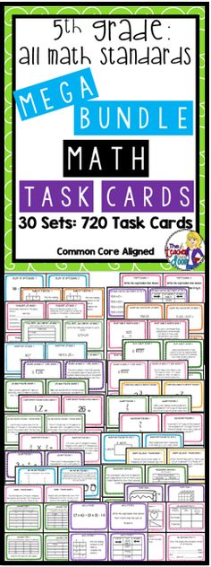30 sets of 5th grade math task cards in this 50% off bundle. Has ALL of the 5th grade Common Core Math Standards for an ENTIRE YEAR! A great time saving, effective math tool!