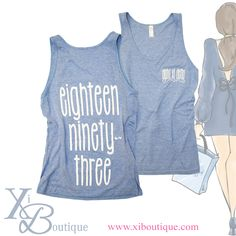 Alpha Xi Delta Xi Boutique Eighteen Ninety-Three founders date tank!! One of our best sellers in the shop box!!