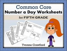 For 5th grade - Common Core Number a Day Math Worksheets (fifth grade) $