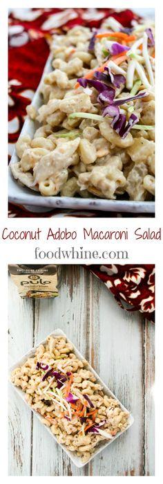 Coconut Adobo Macaroni Salad. A Filipino style macaroni salad with pineapple, shredded chicken, and Coconut Adobo sauce. #PuloCuisine