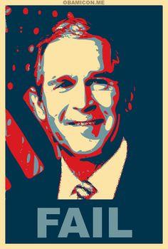Bush FAIL!