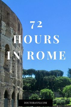 A complete itinerary for a three day trip to Rome, Italy.
