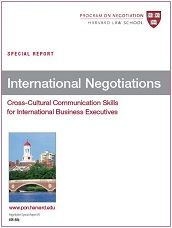 In this Special Report, we offer expert advice from the 'Negotiation' newsletter to help you in international negotiations. You will learn to cope with culture clashes, weigh culture against other important factors, prepare for possible cultural barriers and much more.