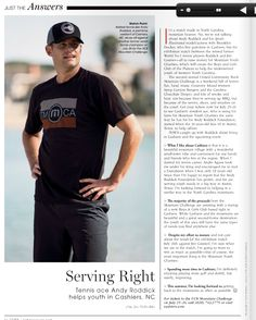 MATCH POINT! The July issue of @towncarolina came out with a feature starring tennis ace, Andy Roddick. He, along with Jim Courier, will be back in Cashiers, NC this July for Andy Roddick's United Community Bank Mountain Challenge. You will find the article on page 42 - http://issuu.com/cjdesigns/docs/town_july_2014_flipbook?e=2014166%2F8322585 #AndyRoddick